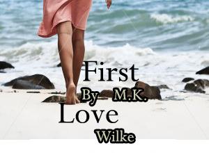Firstlove by mkawilke