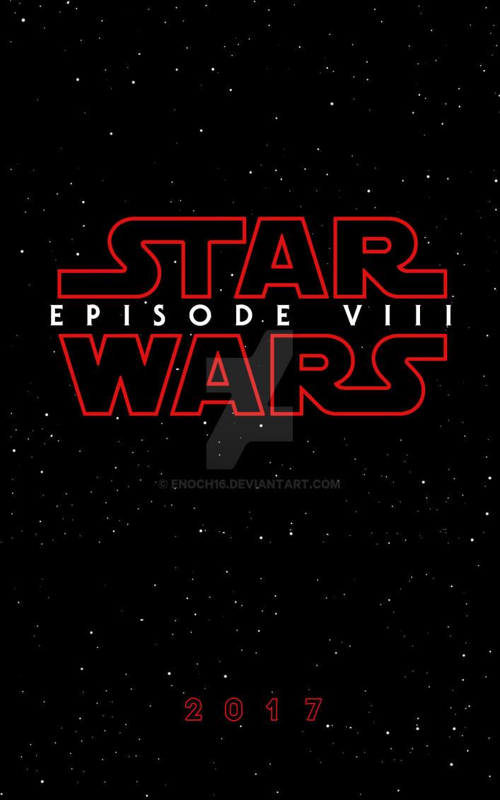 Star Wars Episode VIII Teaser Poster by Enoch16