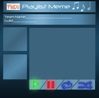 PMDU Playlist Meme! :BLANK: by Canarybirdz