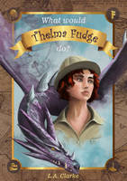 What Would Thelma Fudge Do? - Book Cover