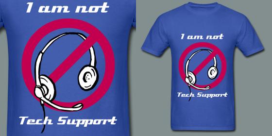 I am not Tech Support by Land-Man-Sam