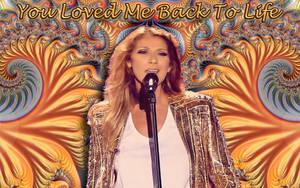 Celine Dion - You Loved Me Back To Life