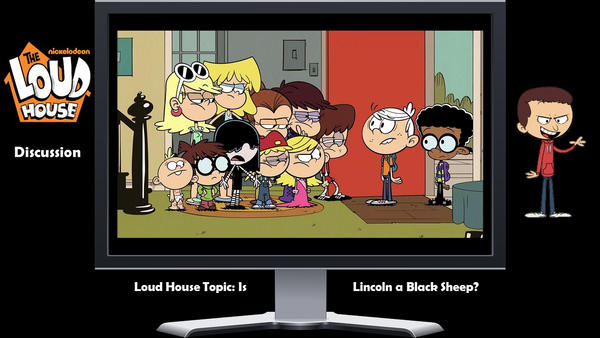 Loud House Discussion: Is Lincoln a Black Sheep? by