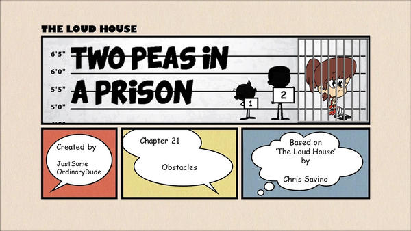 Two Peas in a Prison: Chapter 21 by Justsomeordinarydude on