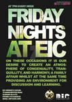 Friday Nights at EIC