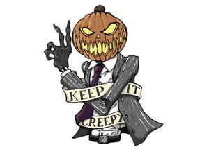 Keep it Creepy