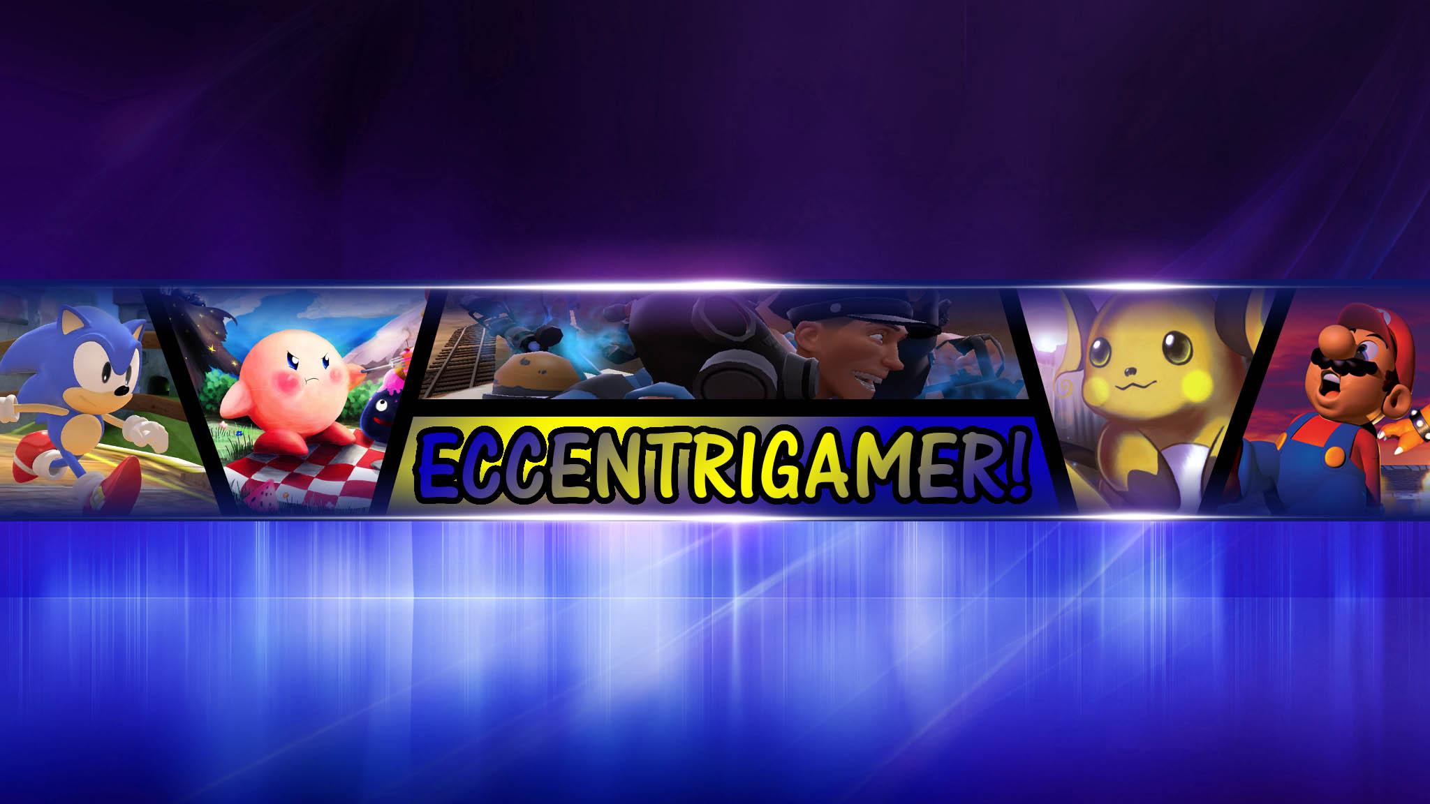Eccentrigamer By TysonsWorldOfGames On
