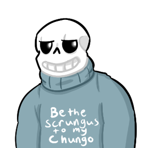Be the Scrungus to my Chungo - Undertale by courlersix
