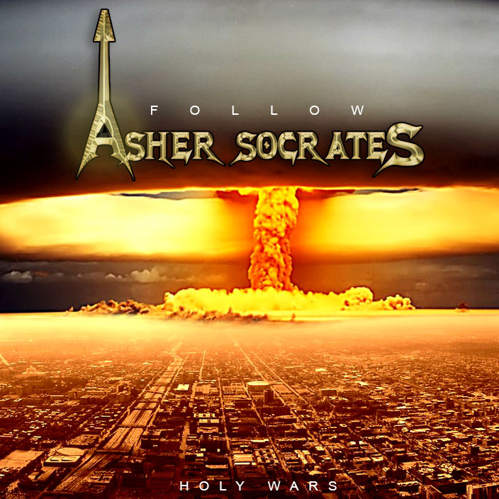 Asher-socrates-holy-wars-2017 by ashersocrates