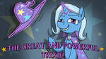 The Great and Powerful Trixie! by CobaltLegion