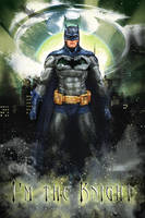 Batman poster - I'm the Knight by PraxedesArt