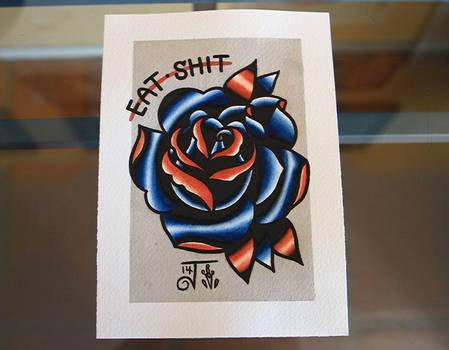 Eat Shit Rose