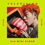 ZICO (OF BLOCK B) TELEVISION album cover
