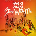 WEKI MEKI STAY WITH ME (WEME) album cover