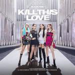 BLACKPINK KILL THIS LOVE album cover #2