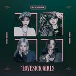 BLACKPINK LOVESICK GIRLS / THE ALBUM cover #2