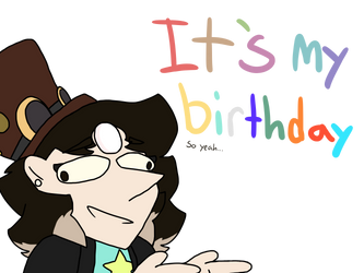 My birthday was yesterday but okay by SpicyRamanNoodles