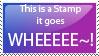 WHEEEE Stamp by Sor-Reiki