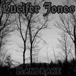 Lucifer Jones - Mandrake
