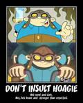KND Motivator: Don't insult Hoagie