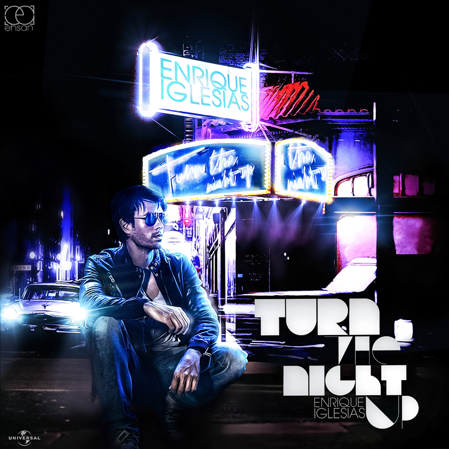 Enrique Iglesias - Turn The Night Up by ehsandesigns on ...