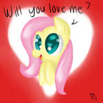 Will you love me?