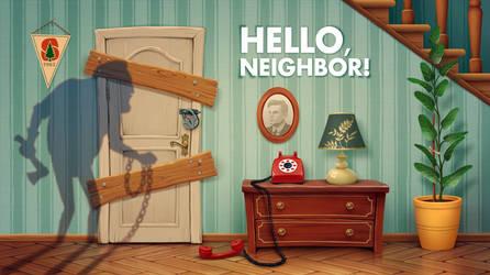 Hello, Neighbor! by sharandula