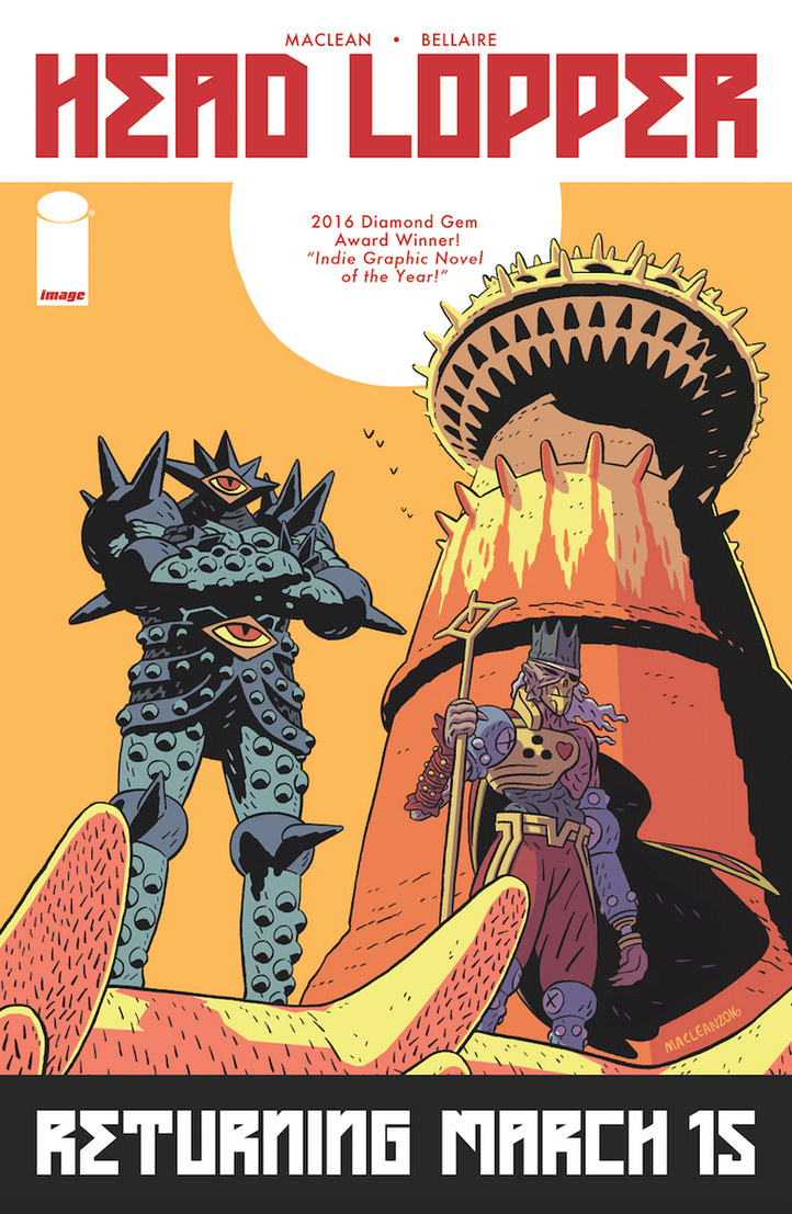 HEAD LOPPER RETURNS in MARCH by Andrew-Ross-MacLean