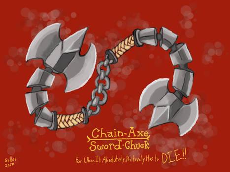 Chainy Axey Sword Chucks