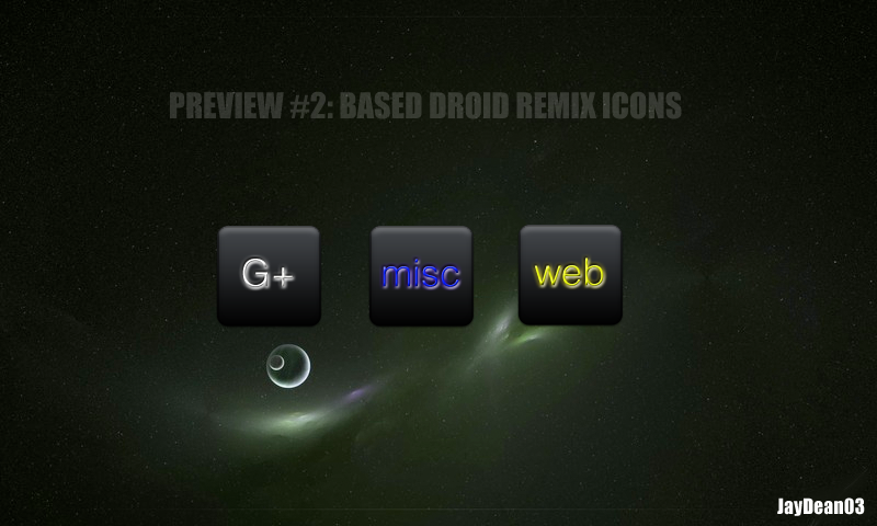 Based Droid Remix Icon prvw2 by JayDean03