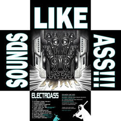 Electroass Sounds Like Ass Inside