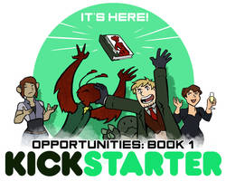 Opportunities: Book 1 Kickstarter!