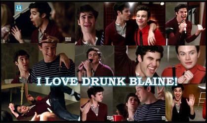 I Love Drunk Blaine