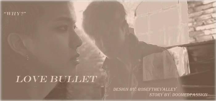 Love Bullet: A BAP ONESHOT inspired BANGJAE Poster