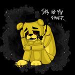 FNAF - It's not my fault