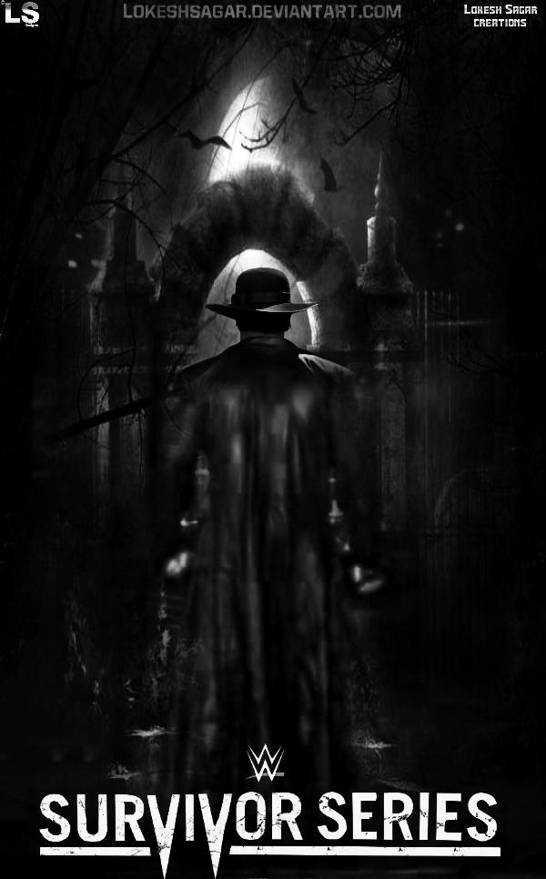 WWE 2015 Undertaker Survivor Series Poster By LokeshSagar