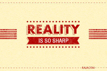 Reality by rajaotai