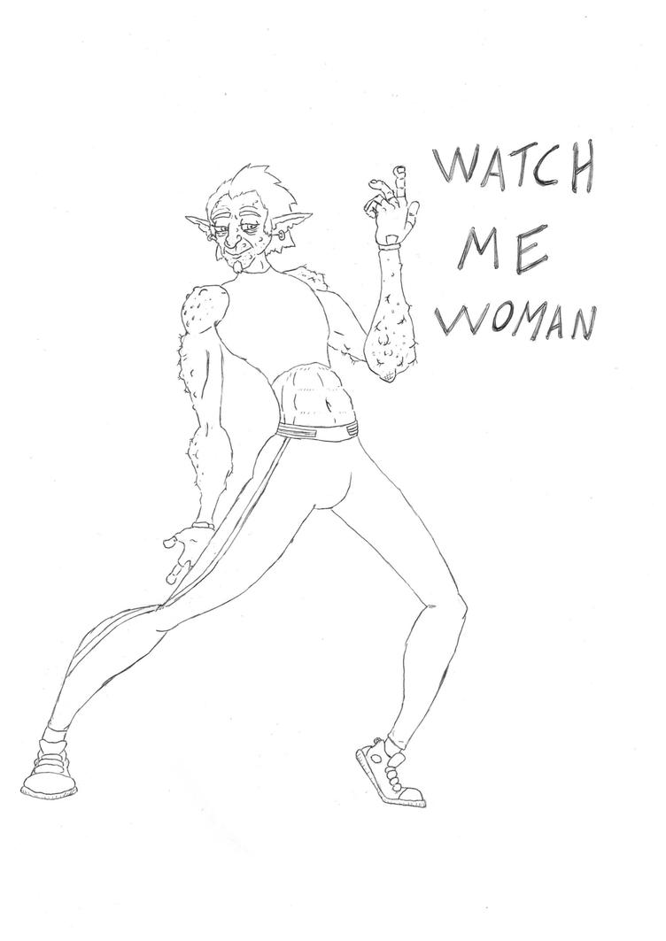 Watch me, woman by CAIR22