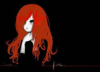 I'm fine. by Nahiika
