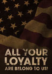 All your loyalty