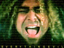 Everything Evil by TheGhostInTheSnow