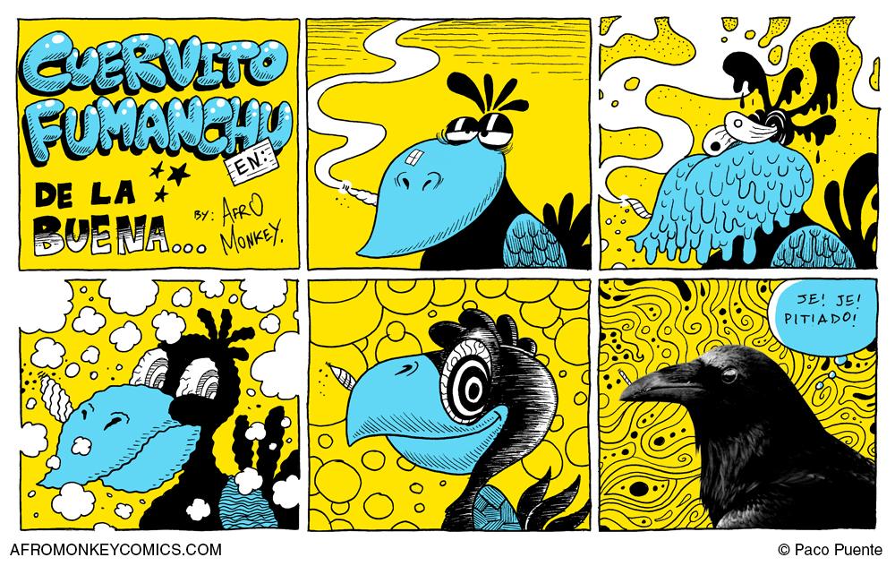 Cuervito Fumanchu - De La Buena by PacoAfroMonkey