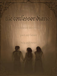 The Confessor Diaries by pristineungift