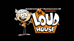 Celebrating 5th Anniversary of The Loud House