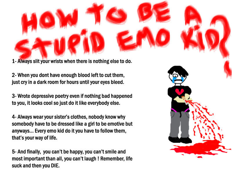 How to be a stupid emo kid   by Xarv Marx on DeviantArt