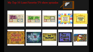 My Top 10 Worst Favorite TV-Show Episodes
