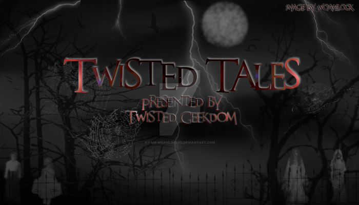 TwistedTales-of-TwistedGeekdom-Background By-Woahl by I-Am-WoahLocked