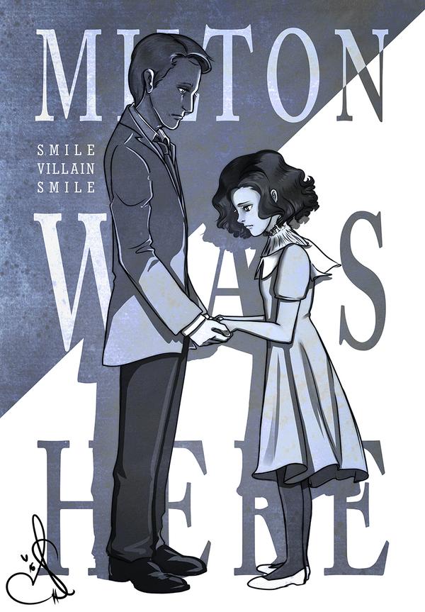 Smile Villain Smile - 'Milton Was Here' by Anante