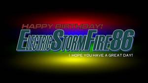 Happy Birthday ElectricStormFire86!
