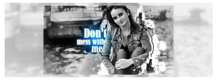 Don't mess with me signature by NewX4